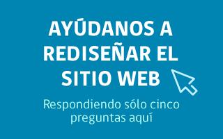 Ayúdanos a rediseñar el sitio web